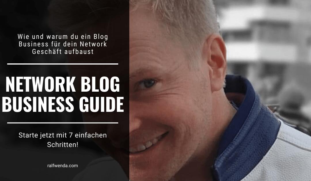 Wie und warum du ein Blog Business für dein Network Geschäft aufbaust – In 7 einfachen Schritten